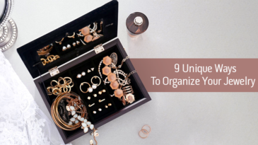 9 Unique Ways To Organise Your Jewelry